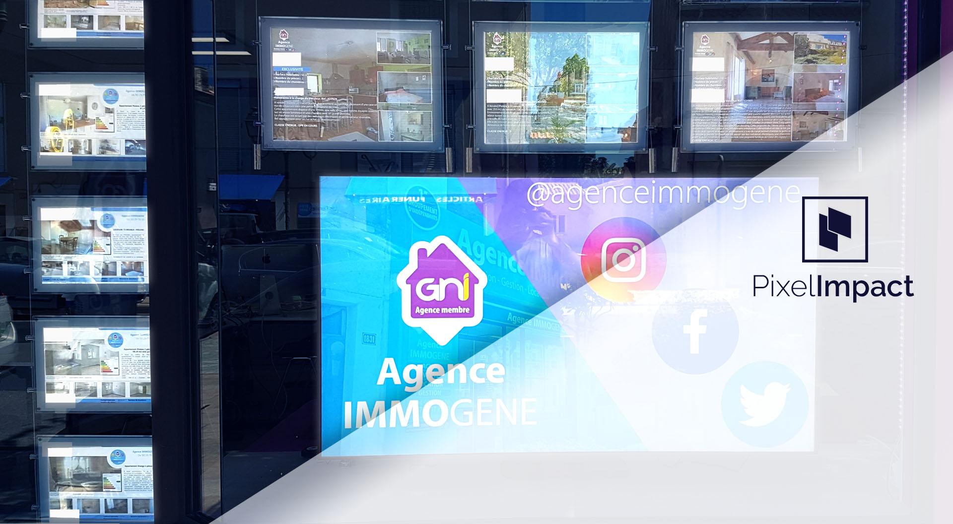 Affichage dynamique Pixel Impact écran vitrine digitale Agence immobilière IMMOGENE